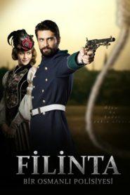 Filinta : Bir Osmanlı Polisiyesi