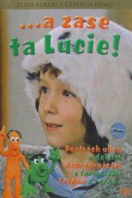 ...a zase ta Lucie!