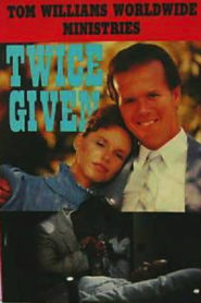 Twice Given