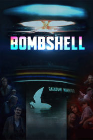 Bombshell – The Sinking Of The Rainbow Warrior