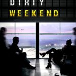 Dirty Weekend