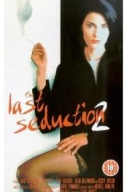The Last Seduction II