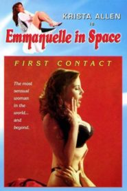Emmanuelle in Space 1: First Contact
