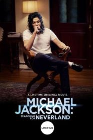 Michael Jackson: Searching for Neverland