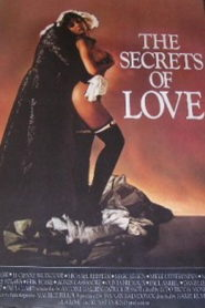 The Secrets of Love: Three Rakish Tales