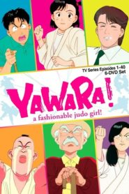 Yawara! A Fashionable Judo Girl