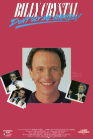 Billy Crystal: Don't Get Me Started