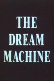 The Dream Machine