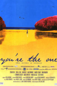 You're the one (una historia de entonces)