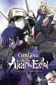 Code Geass: Akito the Exiled 1 – The Wyvern Has Landed