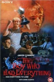 The Boy Who Had Everything