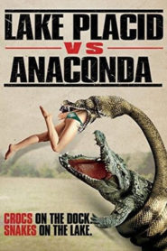 Lake Placid vs. Anaconda