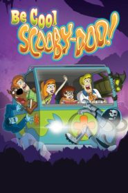 Be Cool, Scooby Doo