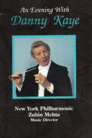 An Evening with Danny Kaye and the New York Philharmonic