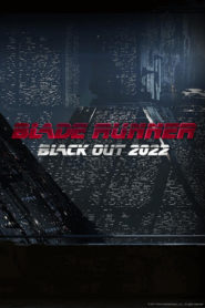 Blade Runner Black Out 2022