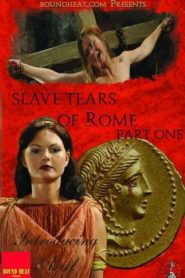Slave Tears of Rome: Part One