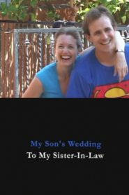 My Son's Wedding to My Sister-in-Law