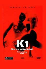 K (A Film About Prostitution)