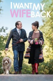 I Want My Wife Back