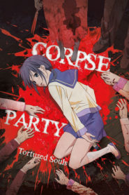 Corpse Party: Tortured Souls