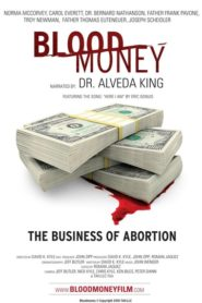 Blood Money: The Business of Abortion