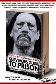 The Survivor's Guide to Prison