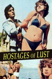 Hostages of Lust