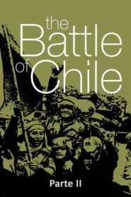 The Battle of Chile – Part II