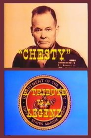 Chesty: A Tribute to a Legend