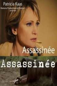 Assassinée