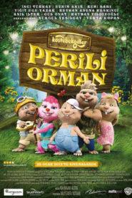 Köstebekgiller: Perili Orman