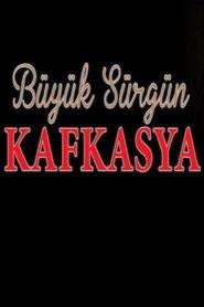 Büyük Sürgün Kafkasya