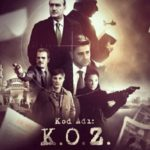 Kod Adı K.O.Z.: Maskeler Düşüyor