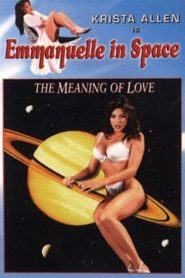 Emmanuelle in Space: The Meaning of Love