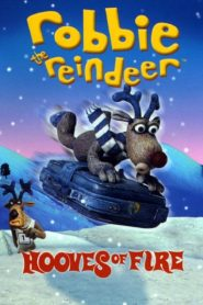 Robbie the Reindeer - Hooves of Fire