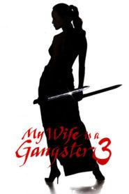 Karım Bir Gangster 3