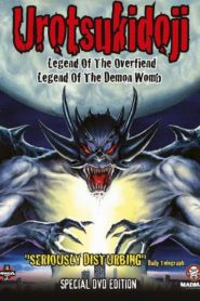 Urotsukidoji: Legend of the Overfiend (OVA)