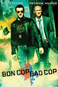 İyi Polis, Kötü Polis