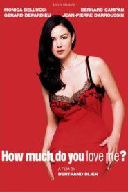 Beni Ne Kadar Çok Seviyorsun?