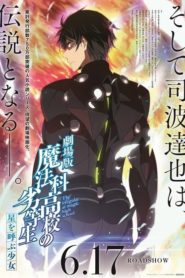 The Irregular at Magic High School the Movie: The Girl Who Calls the Stars