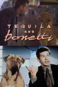 Tekila ve Bonetti