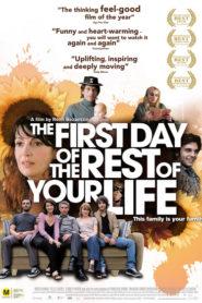 Hayatınızın Geri Kalanının İlk Günü