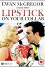Lipstick on Your Collar
