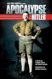 Apocalypse – Hitler