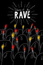 Slaves of the Rave