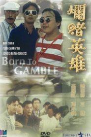 Born to Gamble