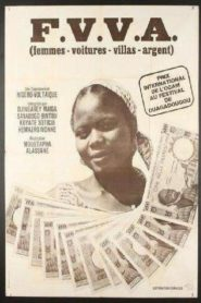 FVVA: Femme, villa, voiture, argent