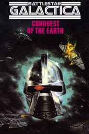 Battlestsar Galactica: Conquest of the Earth