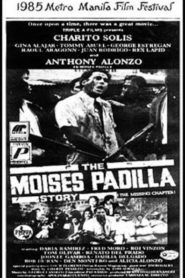 The Moises Padilla Story: The Missing Chapter