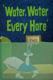 Water, Water Every Hare
